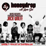 Honey Drop with Lucia Dee - Beats Beneath featured Producer: Jack Wolff [HD.19.02]