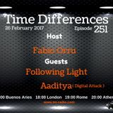 Following Light - Time Differences 251 (26th February 2017) on TM-Radio