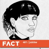 Jubilee @ FACT Mix #461 - 09.2014