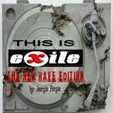 The eXile calling (a new wave anthology of Dj jeorgie Porgie)