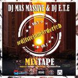 DJ Mas Massive & DJ E.T.E #djisteinmörderjob-1 (Mixtape - Rap/Hip Hop/Dancehall/RnBass )