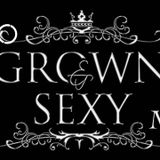Grown & Sexy Mix