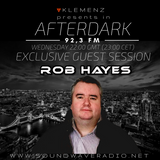AfterDark House with kLEMENZ - special guest ROB HAYES (11-1-2017)