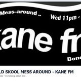 KFMP - OLD SKOOL . Bones-E-boy .Old Skool Mess-around #34 (80s Hip Hop, Soul, House Vinyl) . Kane fm