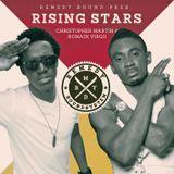 Rising Stars [Christopher Martin x Romain Virgo]