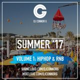 @DJCONNORG - Summer 17 Volume 1 (HipHop & RnB)