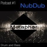 Metaphor Podcast #1 by NubDub Febr2016