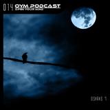 OYM Podcast | 014 | Osiris 7