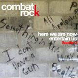COMBAT ROCK EP.06 - Here we are now, entertain us