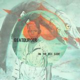 BEATBURGER  On The Bee Side