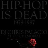 HIP-HOP IS DEAD (2 hour classic 80s early 90s hip-hop EXPLICIT)