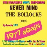The Hoarders' Vinyl Emporium 197 - '1977 again'