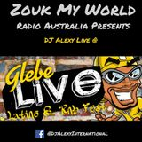 DJ Alexy Live - Glebe Latino & RnB Festival May 2018 -  Features Zouk & More for Zouk My World Radio