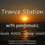 Trance Station 008 by pandvmusic