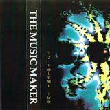 ~ The Music Maker - TZ Incabus '91 Volume 2 ~