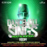 DANCEHALL SINGS RIDDIM [ROOTS EDITION]