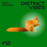 Distinct Vibes #12 Part One