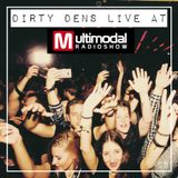 Dirty Dens live at Multimodal Radioshow 11/18
