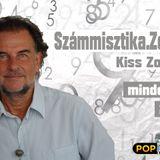 Számmisztika Zero Zene Kiss Zoltán Zéroval. A 2017. November  13-i műsorunk. www.poptarisznya.hu