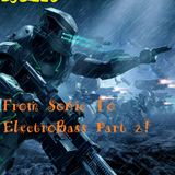 From Sonic To ElectroBass Part. 2