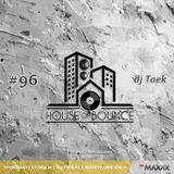 House of Bounce #96 - djTaek