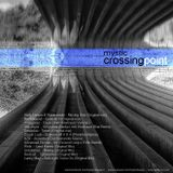Mystic - Crossing Point