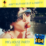MK's HOUSE PARTY 2018/11