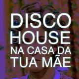 Disco House na casa da TUA MÃE