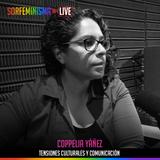 SFLIVE_S01E17: Tensiones culturales y comunicación   Coppelia Yañez