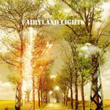 FAIRYLAND LIGHTS  Chillout Dream Mix ( Mixed By Crystal Secret )