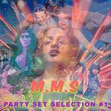 M.M.S PARTY SET SELECTION #1
