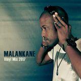 Malankane - Vinyl Mix 2017