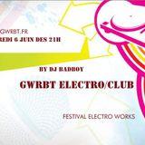 soirée dj badboy festival works web radio badboyteam electro