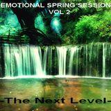 EMOTIONAL SPRING SESSION VOL 2 -The Next Level-