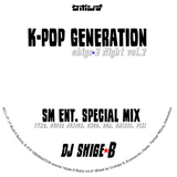 """SM Ent. Only 2011 MIX"" ケポシデ shige☆B Night vol.2"