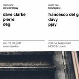 "Dave Clarke at ""DC's Birthday Party"" @ Fuse (Brussel - Belgium) - 16 September 2017"