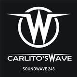CARLITO'S WAVE present SOUNDWAVE episode #243