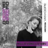 Dope Sounds 004 - Nilla Vanilla