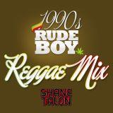 1990s RUDEBWOY REGGAE
