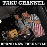 TAKU CHANNEL 5 / 23 BRAND NEW FREE STYLE MIX