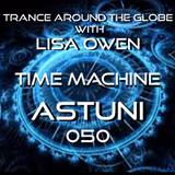 Trance Around The Globe With Lisa Owen 174  ( ASTUNI )