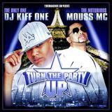 Dj Kiff One X Mouss Mc - Turn the party up vol. 01 (12-2006)