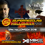 Dj Mike Raymond - SuperMezclas Halloween 2018 (TechHouse Mix) [ SuperMezclas.com ]
