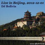 DJ Bolivia - Live in Beijing