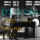 DJ Dacha - Jazz In The House 2017 - DL143