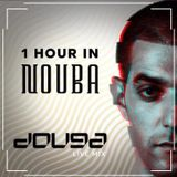 Douga Presents One Hour In Nouba [Hosted By DJ Douga]