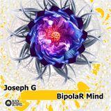 Joseph G. - Bipolar Mind Live Set
