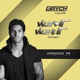 """Brych presents """"WLIWPI"""" #079"""