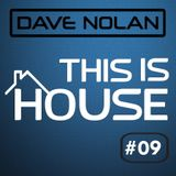 THIS IS HOUSE #09
