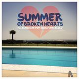SUMMER OF BROKEN HEARTS